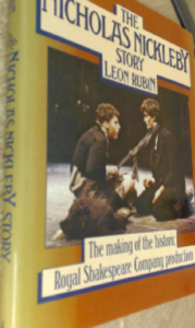The Nicholas Nickleby Story by Leon Rubin
