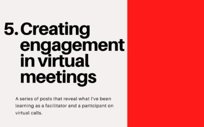 How to create engagement in virtual meetings – Virtual Facilitation #5