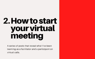 How to start your virtual meeting – Virtual Facilitation #2